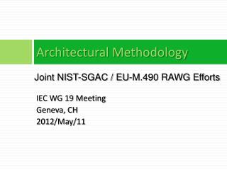 Architectural Methodology