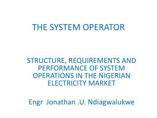 THE SYSTEM OPERATOR
