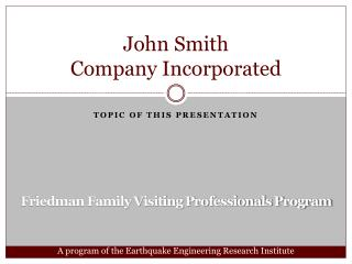 John Smith Company Incorporated