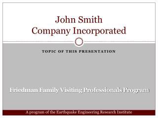 John Smith Company Incorporated