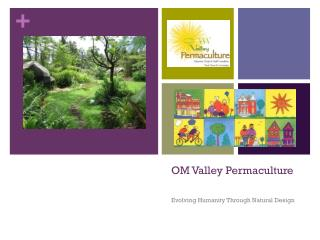 OM Valley  Permaculture