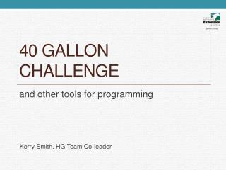 40 Gallon challenge