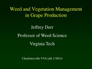 Weed and Vegetation Management in Grape Production