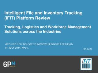 Intelligent File and Inventory Tracking (iFIT) Platform  Review