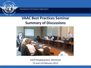 VAAC Best Practices Seminar Summary of Discussions