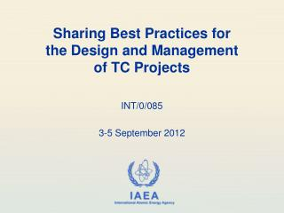 Sharing Best Practices for  the Design  and  Management  of  TC Projects
