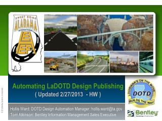 Automating  LaDOTD Design Publishing ( Updated 2/27/2013  - HW )
