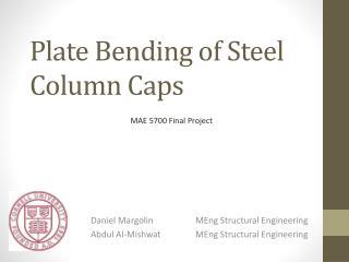 Plate Bending of Steel Column Caps
