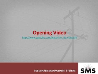 Opening Video youtube/watch?v=_ 8e-VtmudTk
