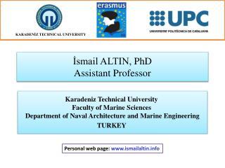 İsmail ALTIN,  PhD Assistant Professor