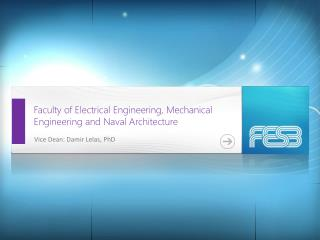 Faculty of Electrical Engineering, Mechanical Engineering and Naval Architecture
