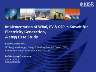 Implementation of Wind, PV & CSP in Kuwait  for Electricity Generation,  A 2035 Case Study by 2035