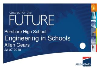 Pershore  High School Engineering  in Schools Allen Gears 22-07-2010