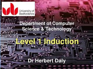 Level 1 Induction