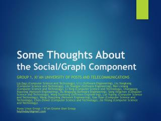 Some Thoughts About the Social/Graph Component