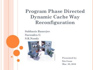 Program Phase Directed Dynamic Cache Way Reconfiguration