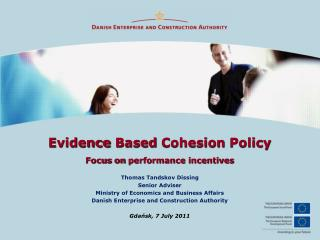 Evidence Based Cohesion  Policy Focus on  performance  incentives