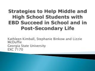 Kathleen Kimball, Stephanie Binkow and Lizzie McDuffie  Georgia State University EXC 7170