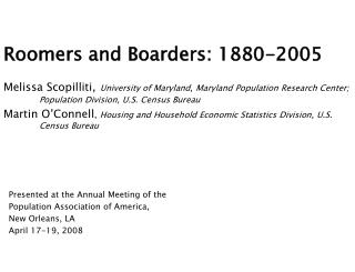 Roomers and Boarders: 1880-2005