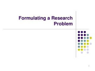 Formulating a Research Problem