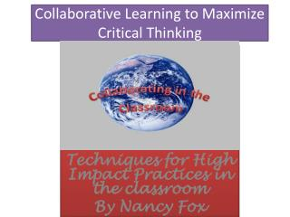 Collaborative Learning to Maximize Critical Thinking