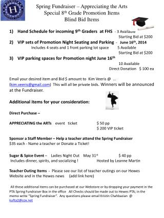 Spring Fundraiser – Appreciating the Arts Special 8 th  Grade Promotion Items Blind  Bid Items