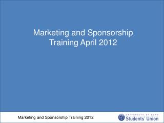 Marketing and Sponsorship Training 2012