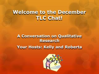 Welcome to the December TLC Chat!