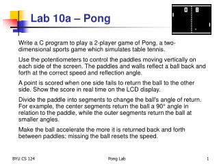 Lab  10a  – Pong