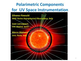 Polarimetric  Components  for  UV Space Instrumentation