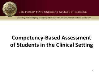 Competency-Based Assessment  of Students in the Clinical Setting