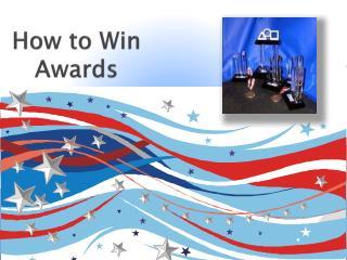 How to Win Awards