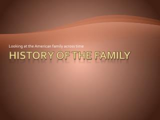 History of the family