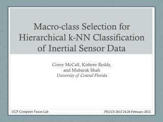 Macro-class Selection for Hierarchical k-NN Classification of Inertial Sensor Data