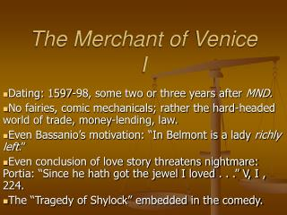 The Merchant of Venice I