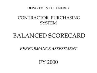 DEPARTMENT OF ENERGY  CONTRACTOR  PURCHASING SYSTEM BALANCED SCORECARD