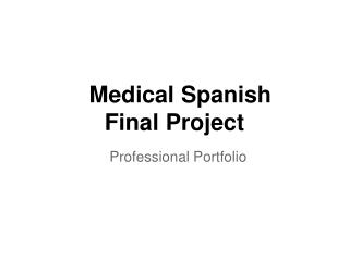 Medical Spanish Final Project