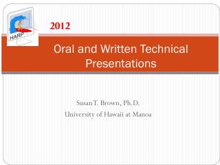 Oral and Written Technical Presentations