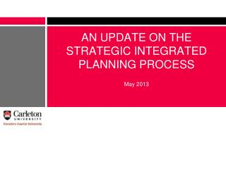 AN UPDATE ON THE STRATEGIC INTEGRATED PLANNING PROCESS
