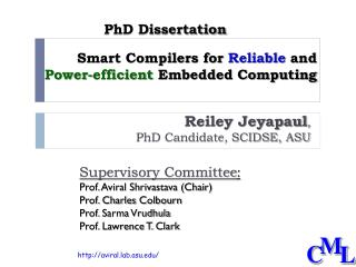 Smart Compilers for  Reliable  and  Power-efficient  Embedded Computing