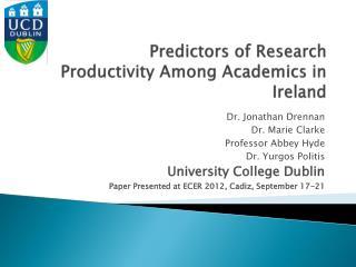 Predictors of Research  Productivity  Among Academics in Ireland