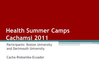 Health Summer Camps  Cachamsi  2011