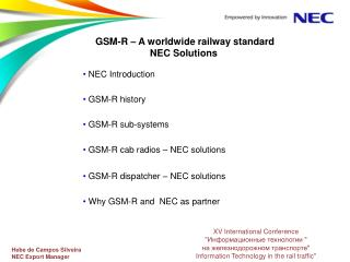 GSM-R  � A worldwide railway standard NEC  Solutions