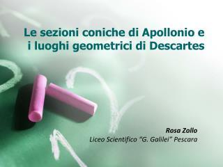 Le sezioni coniche di Apollonio e i luoghi geometrici di Descartes