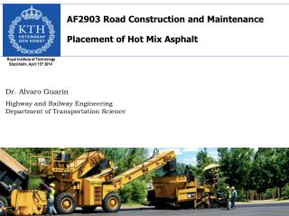 AF2903 Road Construction and  Maintenance  Placement of Hot Mix Asphalt
