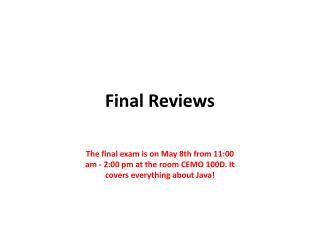 Final Reviews