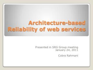 Architecture-based Reliability of web services