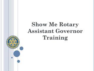 Show Me Rotary Assistant Governor Training