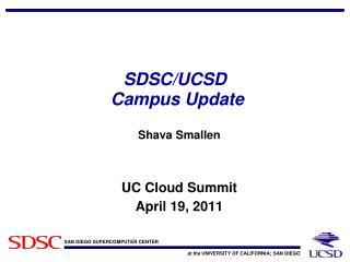 SDSC/UCSD  Campus Update