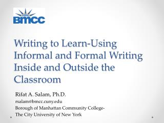 Writing to Learn-Using Informal and Formal Writing Inside and Outside the Classroom